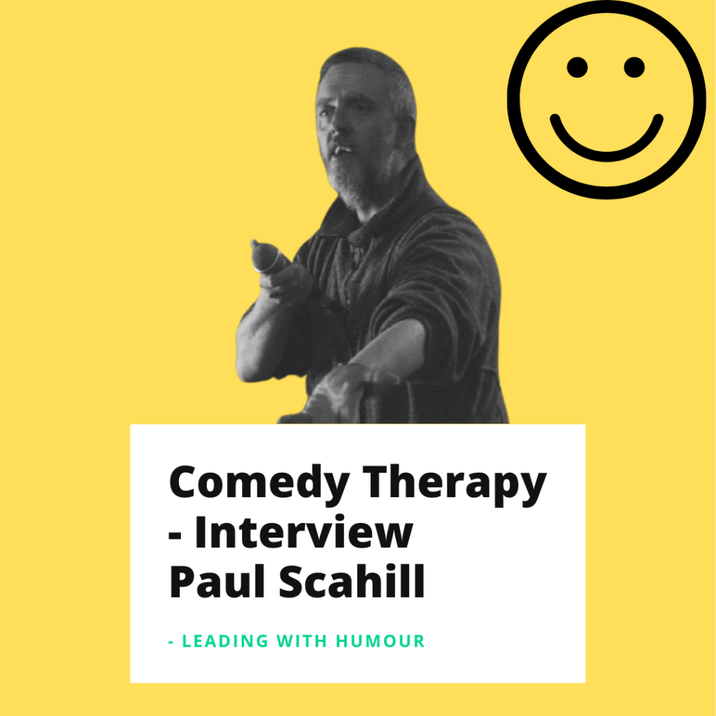 Leading With Humour brings you tools to laugh your way to the top and live a life full of laughter! With Humans of Comedy, we want to understand the human behind the comedian. Today we meet comedian Paul Scahill.